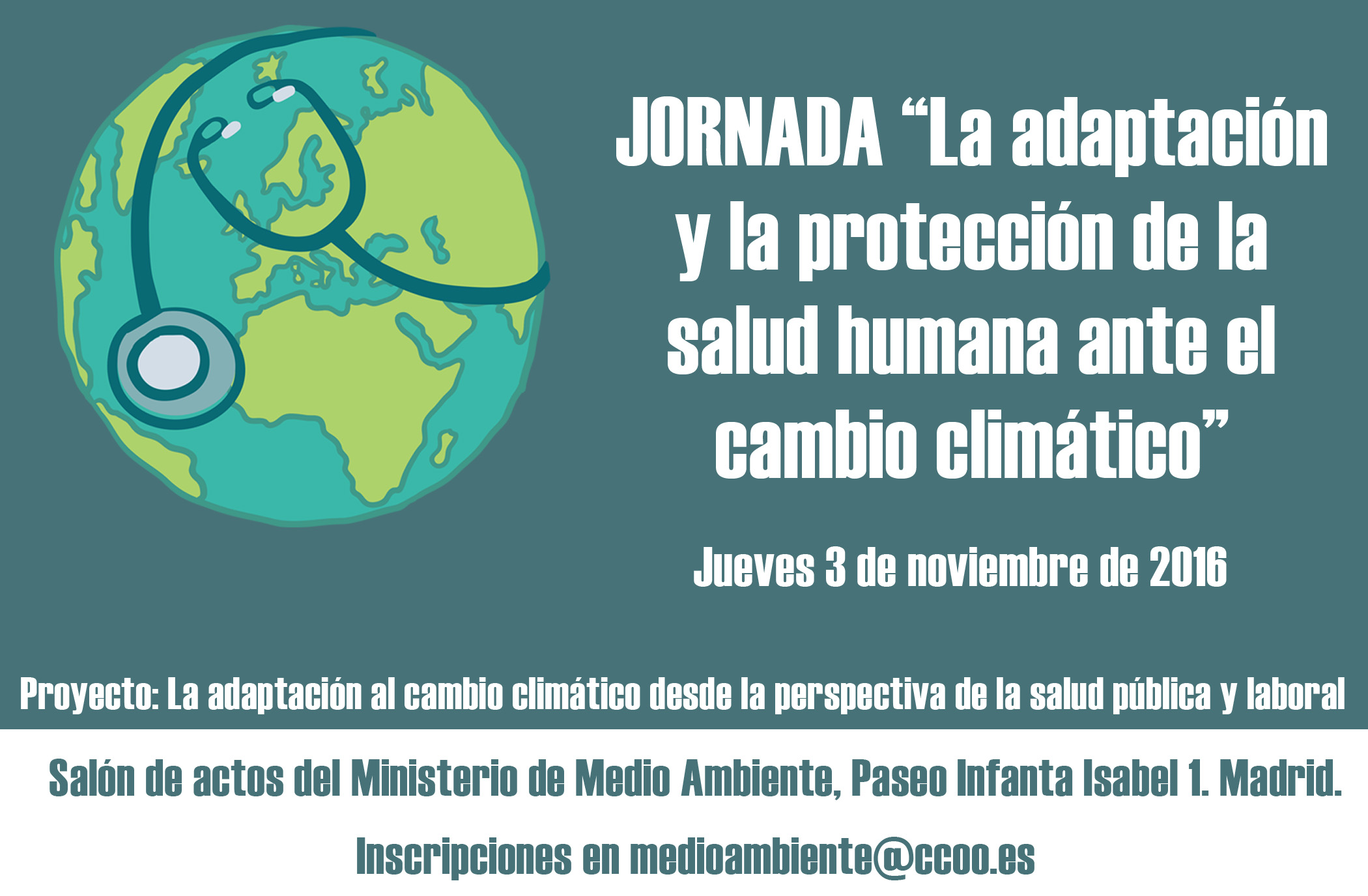 PR�XIMA JORNADA 3 DE NOVIEMBRE MADRID: �La adaptaci�n y la protecci�n de la salud humana ante el cambio clim�tico�