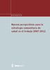 Publicación ISTAS: Nuevas perspectivas para la estrategia comunitaria de salud en el trabajo 2007-2012.