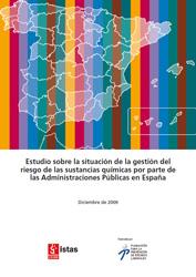 Publicación ISTAS: Estudio sobre la situación de la gestión del riesgo de las sustancias químicas por parte de las Administraciones Públicas en España.