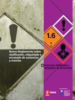 Publicación ISTAS: Nuevo Reglamento sobre clasificación, etiquetado y envasado de sustancias y mezclas. Guía para delegadas y delegados de prevención
