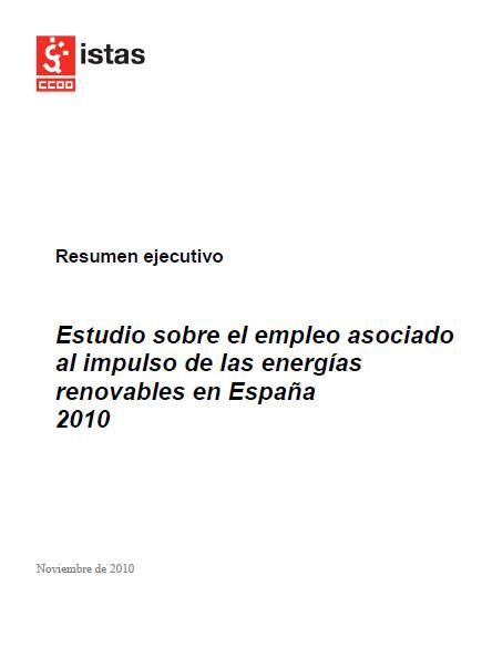 Publicación ISTAS: Estudio sobre el empleo asociado al impulso de las energías renovables en España 2010. Resumen Ejecutivo.