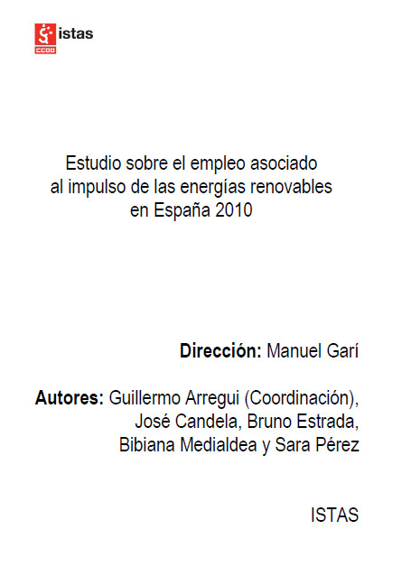 Publicación ISTAS: Estudio sobre el empleo asociado al impulso de las energías renovables en España 2010. Estudio completo.