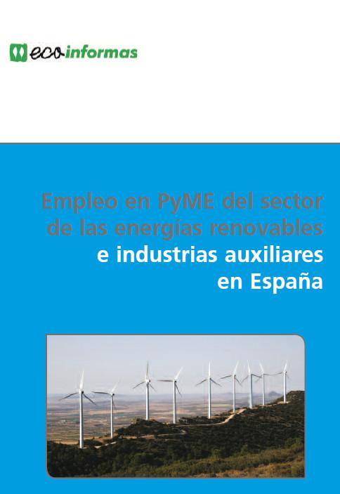 Publicación ISTAS: Empleo en PyME del sector de las energías renovables e industrias auxiliares en España. 2006.