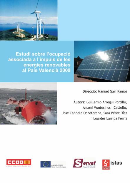 Publicación ISTAS: Estudi sobre l'ocupació associada a l'impuls de les energies renovables al País Valencià 2009.