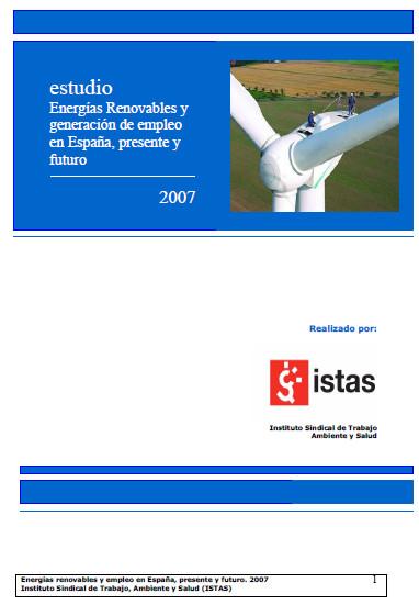 Publicación ISTAS: Energías renovables y generación de empleo 2007. Estudio completo.