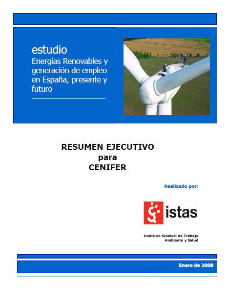 Publicación ISTAS: Energías Renovables y Empleo España 2007. Informe Ejecutivo.