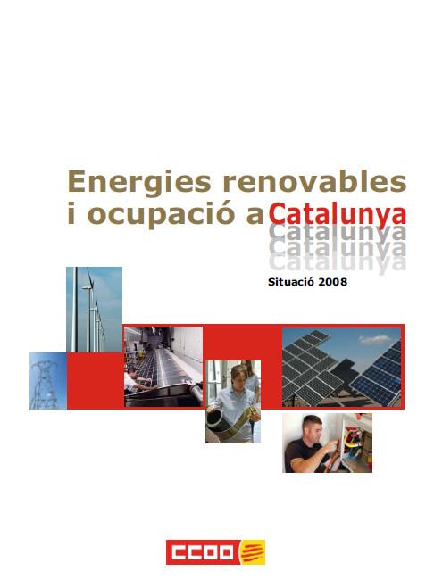 Publicación ISTAS: Energies renovables i ocupació a Catalunya 2008.