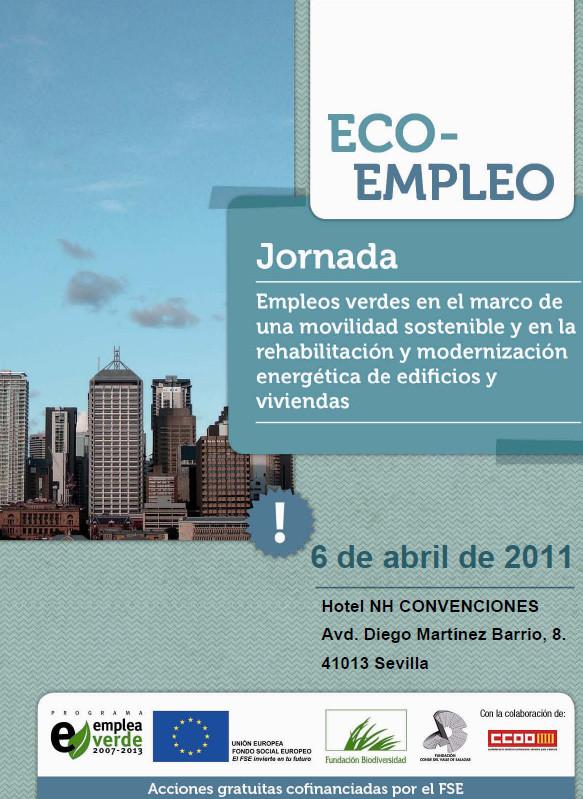 """Publicación ISTAS: Jornada """"Empleos verdes en el marco de una movilidad sostenible y en la rehabilitación y modernización energética de edificios y viviendas"""", Sevilla, 6 de abril de 2011."""
