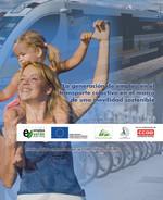 Publicación ISTAS: Estudio La generación de empleo en el transporte colectivo en el marco de una movilidad sostenible. Diciembre de 2010.