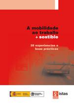 Publicación ISTAS: A mobilidades ao traballo + sostible. Noviembre de 2008.