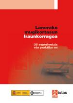 Publicación ISTAS: Lanerako mugikortasun Iraunkorragoa. Noviembre de 2008.