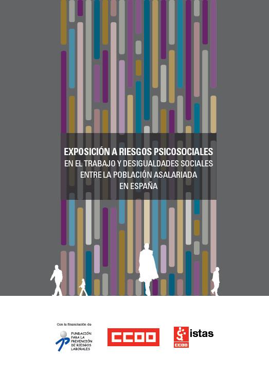 Publicación ISTAS: Exposición a riesgos psicosociales en el trabajo y desigualdades sociales entre la población asalariada en España.