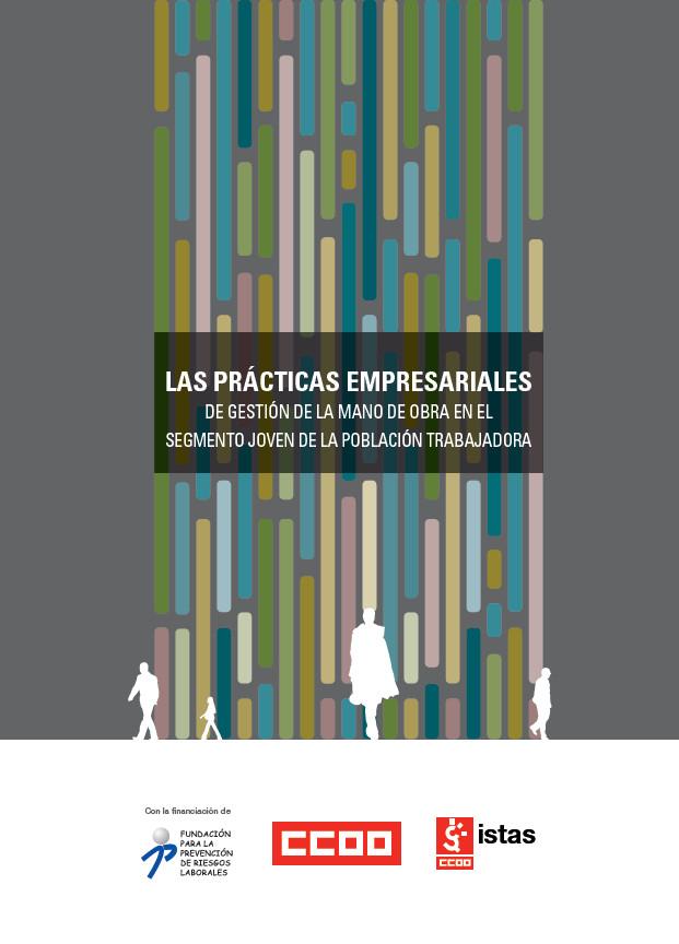 Publicación ISTAS: Las prácticas empresariales de gestión de la mano de obra en el segmento joven de la población trabajadora.