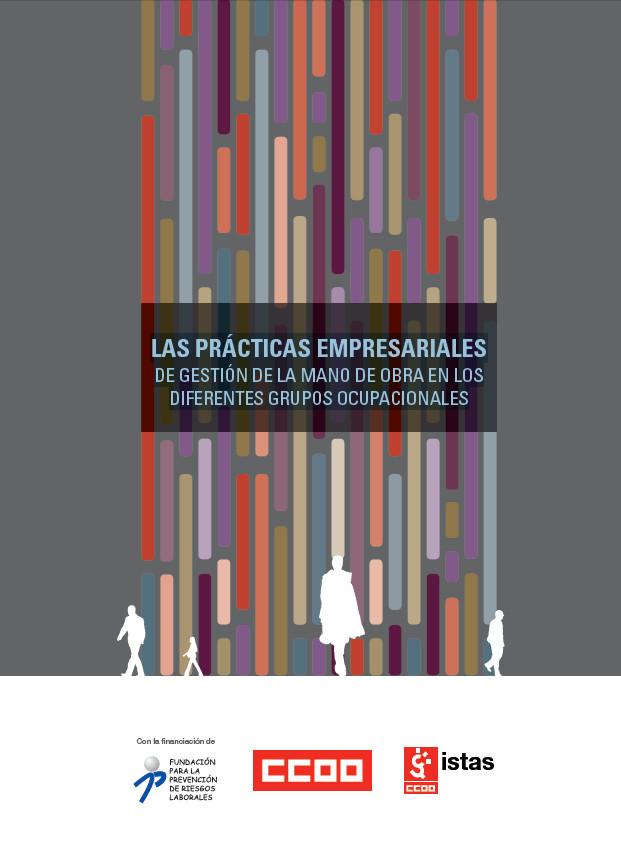 Publicación ISTAS: Las prácticas empresariales de gestión de la mano de obra en los diferentes grupos ocupacionales.