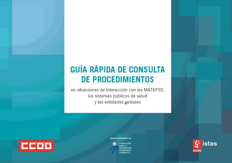 Publicación ISTAS: Guía rápida de consulta de procedimientos en situaciones de interacción con las MATEPSS, los sistemas públicos de salud y las entidades gestoras.