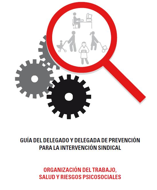 Publicación ISTAS: Guía del delegado y delegada para la intervención sindical. Argumentos técnicos y legales.