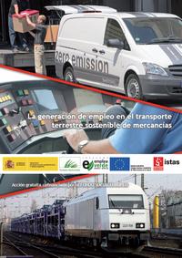 Publicación ISTAS: La generación de empleo en el transporte terrestre sostenible de mercancías. Estudio completo.