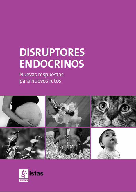 Publicación ISTAS: Disruptores endocrinos. Nuevas respuestas para nuevos retos.