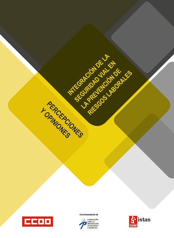 Publicación ISTAS: Integración de la seguridad vial en la prevención de riesgos laborales. Diciembre 2011.