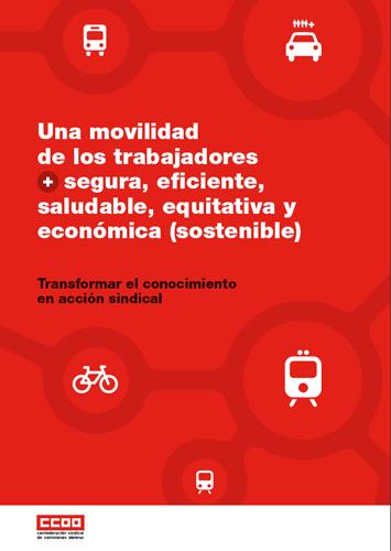 Publicación ISTAS: Una movilidad de los trabajadores segura, eficiente, saludable, equitativa y económica (sostenible).