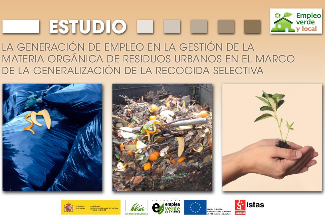 Publicación ISTAS: La generación de empleo en la gestión de la materia orgánica de residuos urbanos (...). en el marco de la generalización de la recogida selectiva