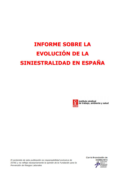 Publicación ISTAS: Informe de evolución de siniestralidad en España.