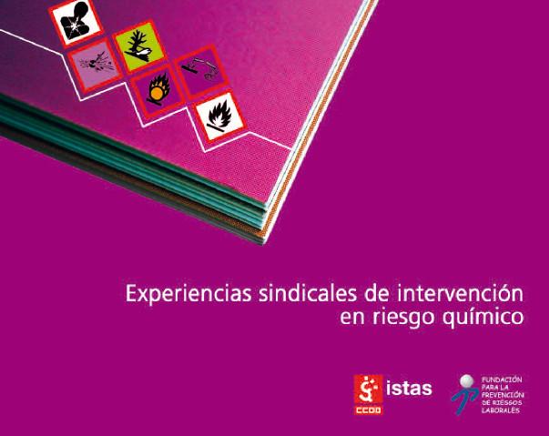 Publicación ISTAS: Catálogo de experiencias sindicales de intervención en riesgo químico.