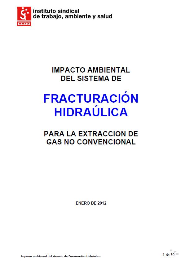 Publicación ISTAS: Impacto ambiental del sistema de fracturación hidráulica. Para la extracción de gas no convencional..