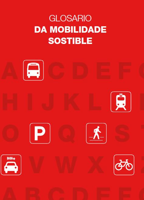 Publicación ISTAS: Glosario da mobilidade sostible. Diciembre de 2009.