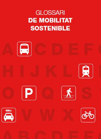 Publicación ISTAS: Glossari de mobilitat sostenible. Diciembre de 2009.