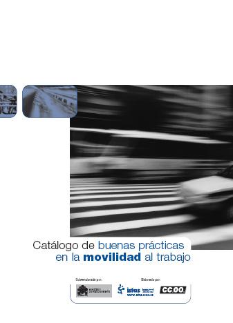 Publicación ISTAS: Catálogo de buenas prácticas en la movilidad al trabajo. Septiembre de 2006.