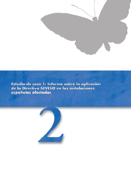 Publicación ISTAS: Estudio de caso 1: Informe sobre la aplicación de la Directiva SEVESO en la instalaciones españolas afectadas.