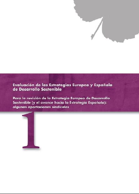 Publicación ISTAS: Evaluación de las Estrategias Europea y Española de Desarrollo Sostenible. Para la revisión de la Estrategia Europea de Desarrollo Sostenible (y el avance hacia la Estrategia Española): algunas aportaciones sindicales