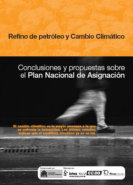 Publicación ISTAS: Refino de petróleo y cambio climático. Conclusiones y propuestas sobre el Plan Nacional de Asignación