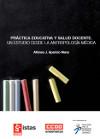 Publicación ISTAS: Práctica educativa y salud docente. Un estudio desde la antropología médica.